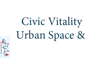 Civic Vitality & Urban Space