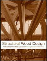 کتاب طراحی سازههای چوبی؛ رویکردی عملگرا