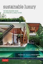 کتاب لوکس پایدار؛ خانه جدید سنگاپور، راهحلهایی برای آینده مناسب در زندگی