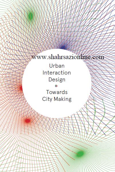 کتاب طراحی تعامل شهری به سمت ساخت شهرستان