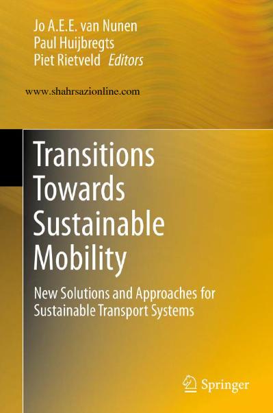 کتاب انتقال به سوی راه حل های پایدار تحرک جدید و روش های سیستم های حمل و نقل پایدار