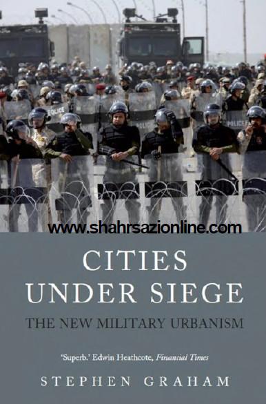 کتاب شهرستانها تحت محاصره: شهرسازی نظامی جدید