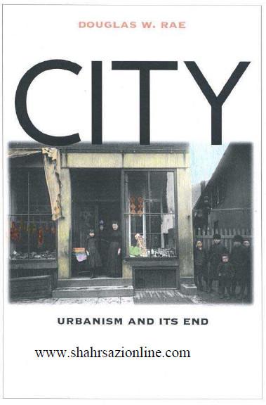 کتاب شهرستان: شهرسازی و پایان آن